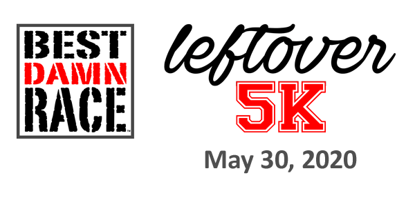 Best Damn Race - Left Over 5K